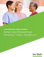 Retaining today's senior care workforce