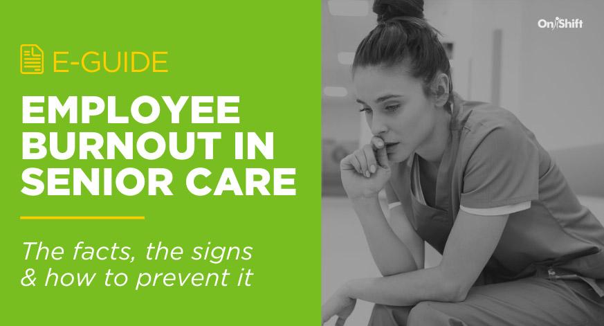 Employee Burnout In Senior Care