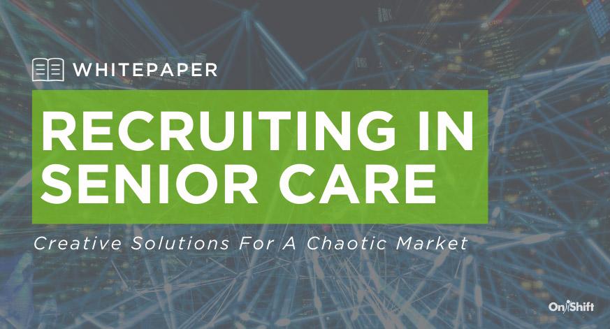 Recruiting In Senior Care