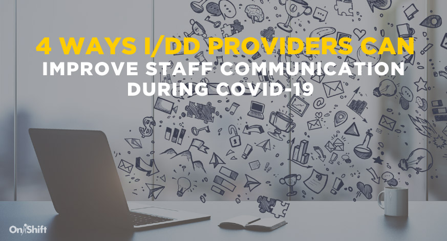 How IDD Providers Can Improve Staff Communication During COVID-19