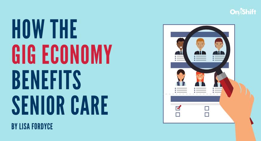 How The Gig Economy Benefits Senior Care