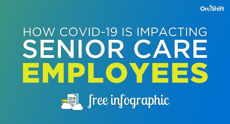 [INFOGRAPHIC] The COVID-19 Senior Care Employee Experience